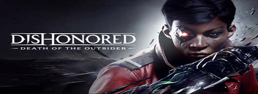 Dishonored: Death of the Outsider CD Key + Crack PC Game Free Download